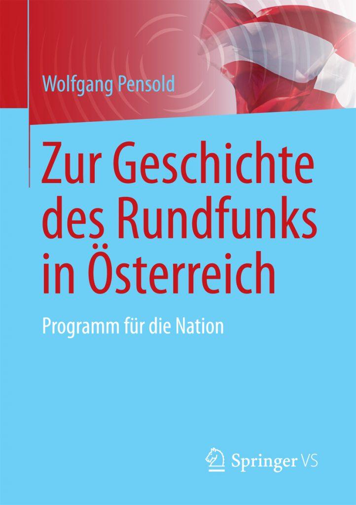 Cover »Zur Geschichte des Rundfunks in Österreich«