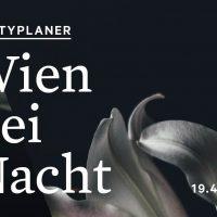 Partyplaner –Wien bei Nacht: 19.4.-22.4.